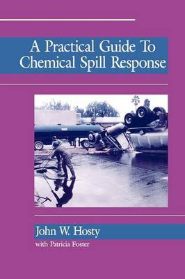A Practical Guide to Chemical Spill Response by John Hosty image