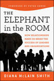 Elephant in the Room by Diana McLain Smith