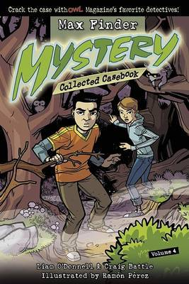 Max Finder Mystery Collected Casebook, Volume 4 by Craig Battle image