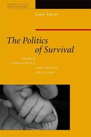 The Politics of Survival by Lara Trout image