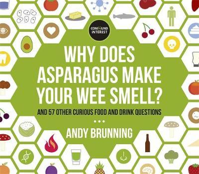 Why Does Asparagus Make Your Wee Smell? by Andy Brunning