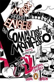 The Communist Manifesto (Penguin Classics Deluxe Edition) by Karl Marx