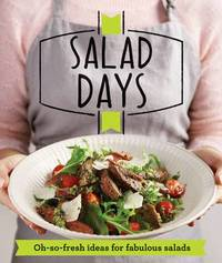Salad Days by Good Housekeeping Institute
