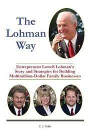 The Lohman Way by E L Wilks