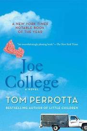 Joe College by Tom Perrotta