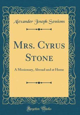 Mrs. Cyrus Stone by Alexander Joseph Sessions