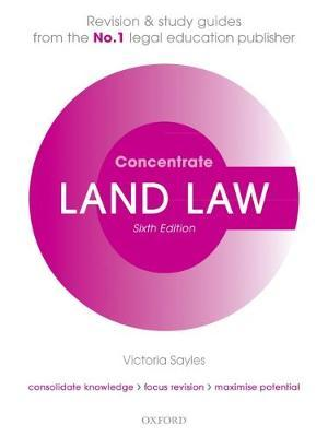Land Law Concentrate by Victoria Sayles image