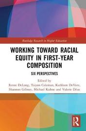 Working Toward Racial Equity in First-Year Composition