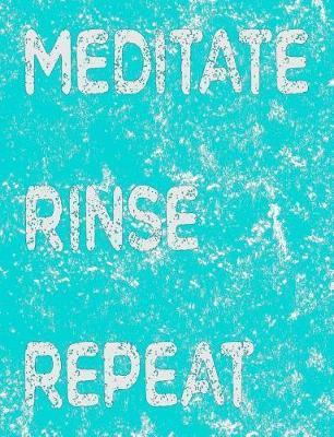 Meditate Rinse Repeat by Nannychicks Sit Listen Feel Books