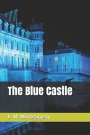 The Blue Castle by L.M.Montgomery