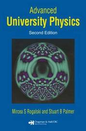Advanced University Physics, Second Edition by Mircea S. Rogalski image