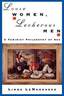 Loose Women, Lecherous Men by Linda LeMoncheck image