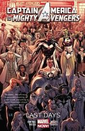 Captain America & The Mighty Avengers Volume 2: Last Days by Al Ewing