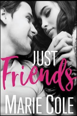 Just Friends by Marie Cole image