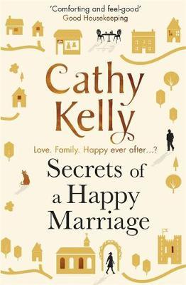 Secrets of a Happy Marriage by Cathy Kelly