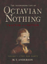 Astonishing Life Of Octavian Nothing, Vo by M.T. Anderson image
