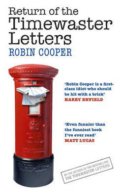 Return of the Timewaster Letters by Robin Cooper