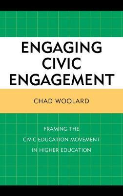 Engaging Civic Engagement by Chad Woolard image