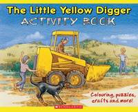 Little Yellow Digger Activity Book by Betty Gilderdale