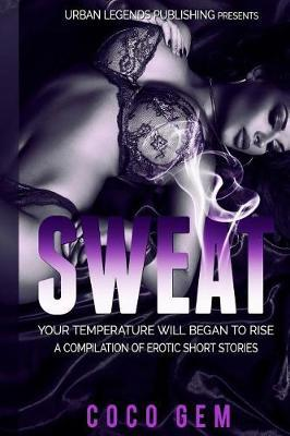 Sweat by Coco Gem
