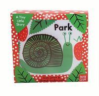A Tiny Little Story: Park by Lisa Underwood