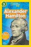 National Geographic Kids Readers: Alexander Hamilton by National Geographic Kids