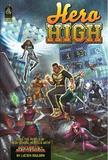 Mutants and Masterminds: Hero High Sourcebook - Revised Edition by James Dawsey