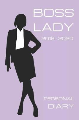 Boss Lady Personal Diary 2019 2020 by Girl Can Pub
