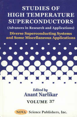 Studies of High Temperature Superconductors, Volume 37