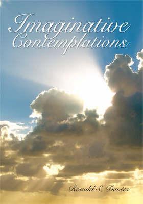 Imaginative Contemplations by Ronald Davies