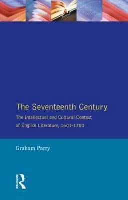 The Seventeenth Century by Graham Parry