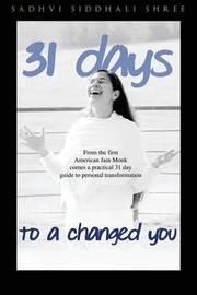 31 Day Challenge to a Changed You by Sadhvi Siddhali Shree