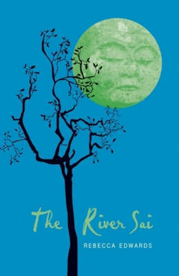 The River Sai by Rebecca Edwards