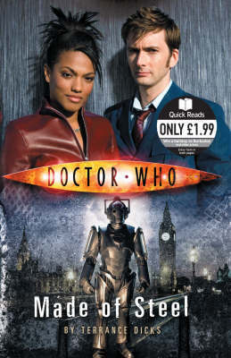 """""""Doctor Who"""": Made of Steel (Quick Reads) by Terrance Dicks"""