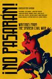No Pasaran!: Writings from the Spanish Civil War by Pete Ayrton
