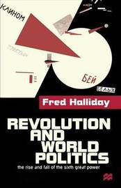 Revolution and World Politics by Fred Halliday image