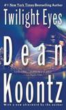 Twilight Eyes by Dean R Koontz