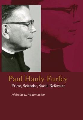 Paul Hanly Furfey by Nicholas K. Rademacher image
