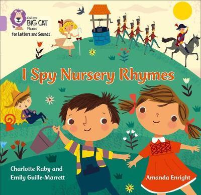 I Spy Nursery Rhymes by Emily Guille-Marrett