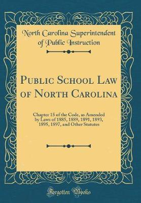 Public School Law of North Carolina by North Carolina Superintende Instruction image