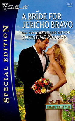 A Bride for Jericho Bravo by Christine Rimmer image