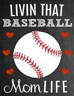 Livin That Baseball Mom Life by Sentiments Studios image