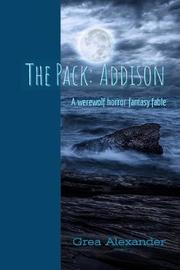 The Pack by Grea Alexander