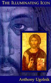 The Illuminating Icon by Anthony Ugolnik image