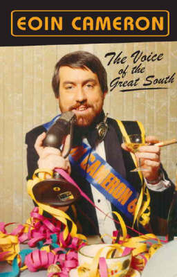 The Voice of the Great South by Cameron Eoin