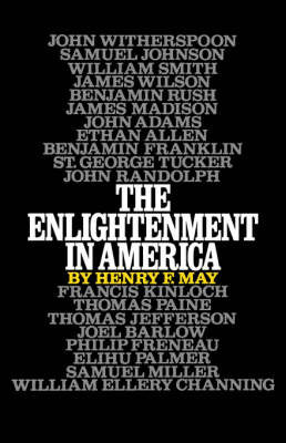 The Enlightenment in America by Henry F. May