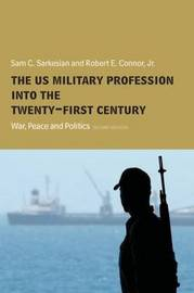 The US Military Profession into the 21st Century by Sam Sarkesian image