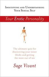 Your Erotic Personality: Identifying and Understanding Your Sexual Self by Sage Vivant image