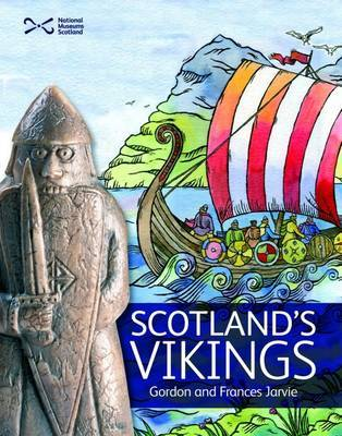 Scotland's Vikings by Gordon Jarvie
