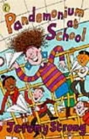 Pandemonium at School by Jeremy Strong image